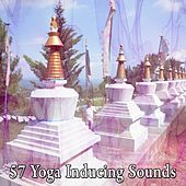 57 Yoga Inducing Sounds von Massage Therapy Music