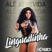 Linguadinha de DJ Cabide