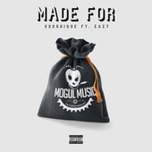 Made For (feat. Eazy) de 222Unique