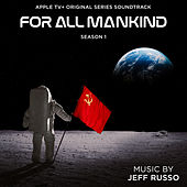 For All Mankind: Season 1 (Apple TV+ Original Series Soundtrack) de Jeff Russo