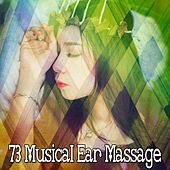 73 Musical Ear Massage by Relajación