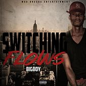Switching Flows by Big Boy