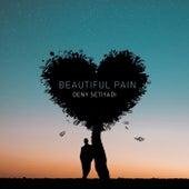 Beautiful Pain by Deny Setiyadi