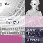 Famous Opera Voices of Bulgaria: Lilyana Bareva by Lilyana Bareva