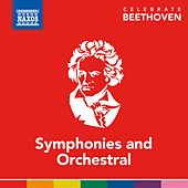Celebrate Beethoven: Symphonies & Orchestral Works von Various Artists