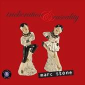 Trickeration & Rascality by Marc Stone