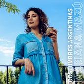 Costumbres Argentinas de Mariana Mazú