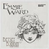 Betsey Bobbin (Slight Reprise) by Emmie Ward