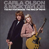 Too Hot for Snakes / The Ring of Truth by Mick Taylor
