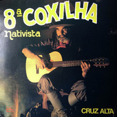 8°  Coxilha Nativista: Cruz Alta by Vários Artistas