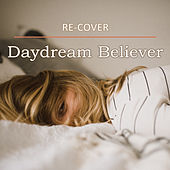 Daydream Believer (Unplugged) van Recover