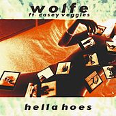 Hella Hoes (2017 Version) by WolfeDaYoungin