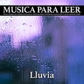 Musica para leer - lluvia: Música relajante para estudiar, música para un enfoque profundo, meditación, concentración y la mejor música de estudio de Musica Para Leer