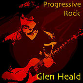 Progressive Rock by Glen Heald