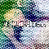 72 Chilled Piano von Spa Relaxation