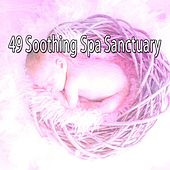 49 Soothing Spa Sanctuary de Musica para Dormir Dream House