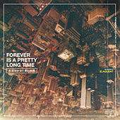 Forever is a Pretty Long Time von Elaquent