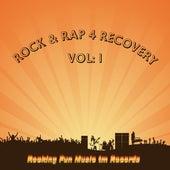 Rock & Rap 4 Recovery Vol. 1 von Rock