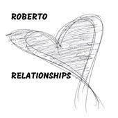 Relationships de Roberto