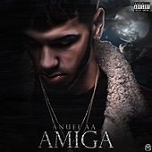 Amiga by Anuel Aa