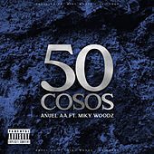 50 Cosos by Anuel Aa