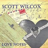 Love Notes by Scott Wilcox
