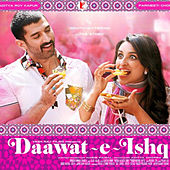 Daawat-e-Ishq by Various Artists