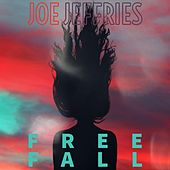 Free Fall by Joe Jeffries