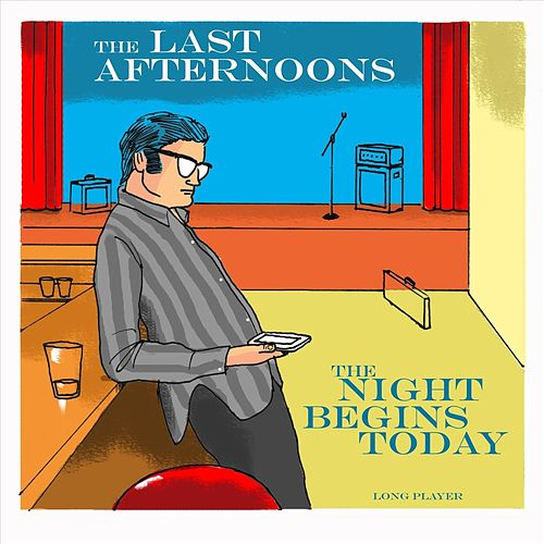 The Night Begins Today de The Last Afternoons
