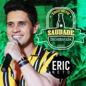 Saudade Engarrafada de Eric Neto