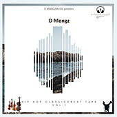 Hip Hop Classics Beat Tape Vol.01 von D Mongz