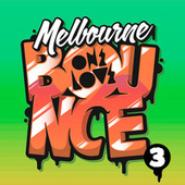 Melbourne Bounce 3 by Various Artists