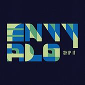 Ship It by Envy Alo