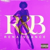 Renaissance RnB by Various Artists