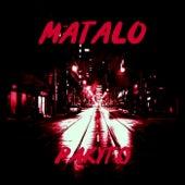 Matalo by Pakyto