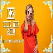 Drop the Chill de KZ