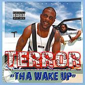 Tha Wake Up de Terror