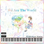 We Are the World von Eternity Melody