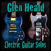 Electric Guitar Solos by Glen Heald