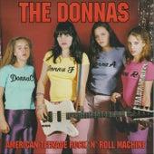 American Teenage Rock 'n' Roll Machine by The Donnas