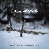 Echoes of Strife: Epic Fantasy RPG Soundtracks de Various Artists