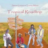 Tropical Roadtrip von Simon Lazarú
