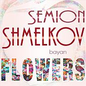 Flowers by Semion Shmelkov