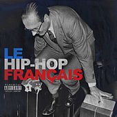 Le Hip-Hop français, Vol. 1 de Various Artists