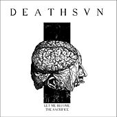 Let Me Become the Sacrifice by Deathsvn