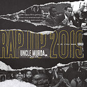 Rap Up 2019 de Uncle Murda