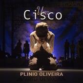 Um Cisco de Plinio Oliveira