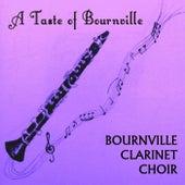 A Taste of Bournville de Bournville Clarinet Choir