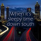 When It's Sleepy Time Down South by Melvin Carter Junior