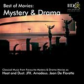 Mystery and Drama (Classical Music from Favourite Mystery and Drama Movies as : Heat and Dust, JFK, Amadeus, Jean de Florette) by Various Artists